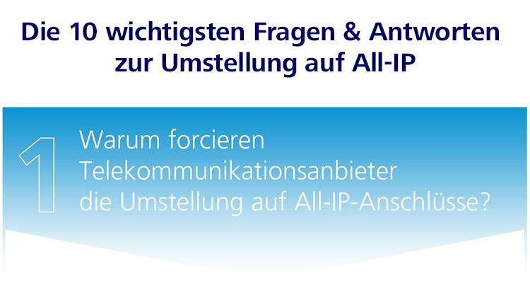 Die 10 wichtigsten Fragen & Antworten zur Umstellung auf All-IP